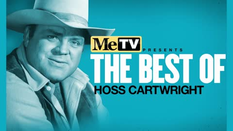 MeTV Presents the Best of Hoss Cartwright